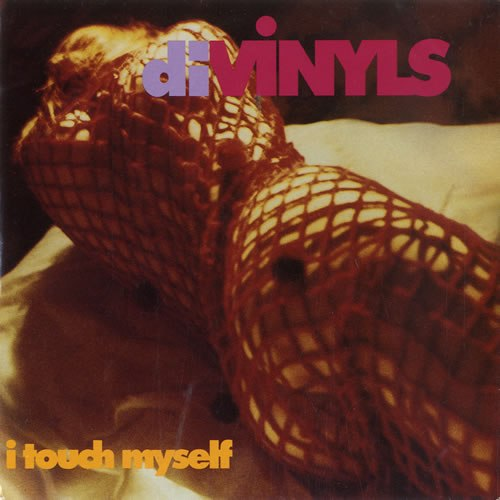 I Touch Myself Divinyls