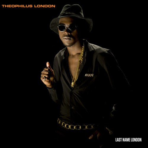 Last Name London Theophilus London