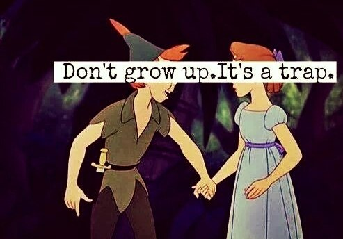 Grow Up, Peter Pan Adept