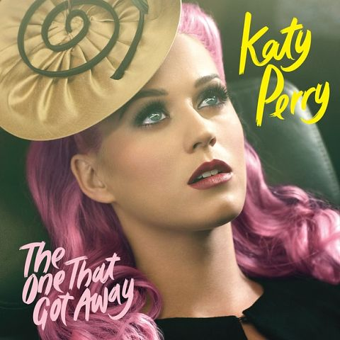 The One That Got Away Katy Perry