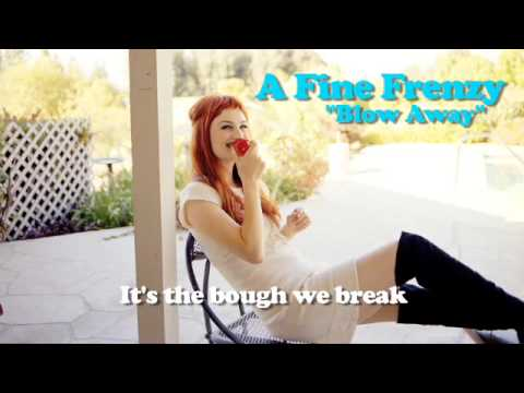 A Fine Frenzy - Blow Away (Lyrics Video)