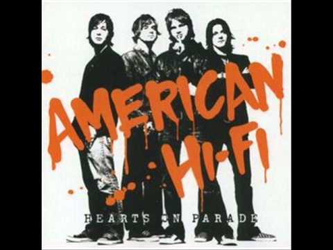 American Hi-Fi - 11 - Hearts On Parade
