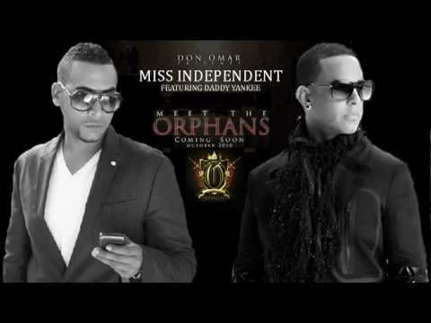 Don Omar Ft Daddy Yankee - Miss Independent LETRA REGGAETON 2010