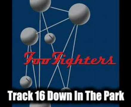 Foo Fighters - Down In The Park