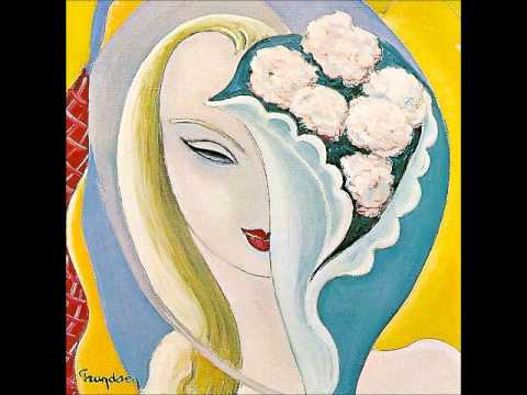 Derek and the Dominos - It's Too Late