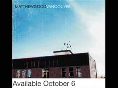 Matthew Good - Last Parade