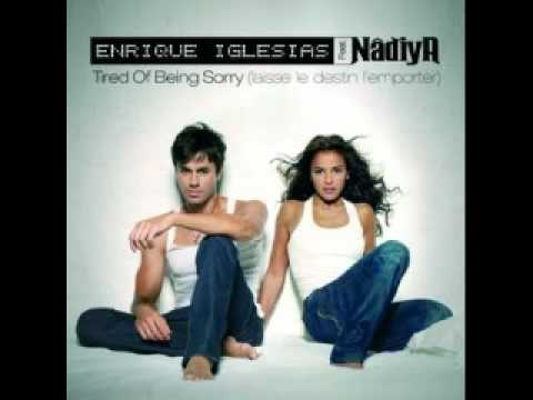 Enrique Iglesias Feat. Nadiya - Tired Of Being Sorry  (Radio Edit)