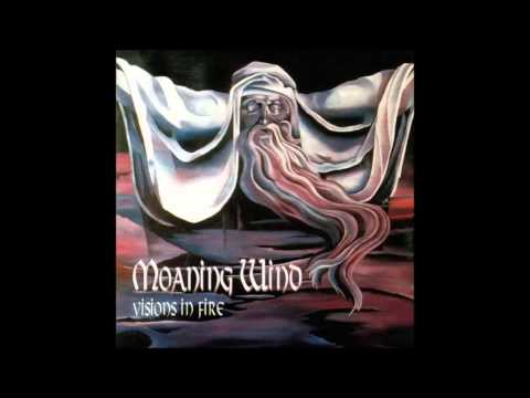 Moaning Wind - Visions in Fire - Silence