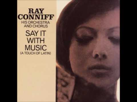 1960 - RAY CONNIFF - SAY IT WITH MUSIC - LATIN - DISCO COMPLETO.-