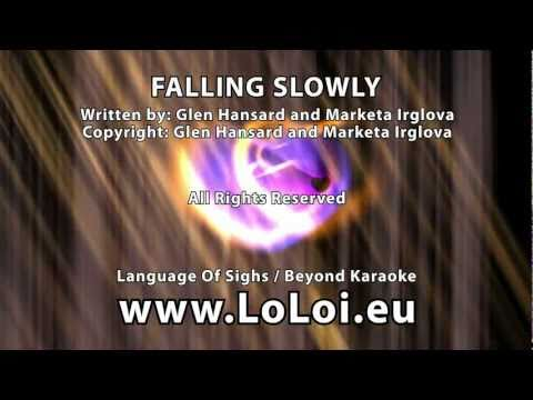 Falling Slowly - Glen Hansard and Marketa Irglova - Karaoke version