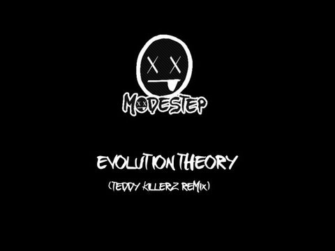 Modestep, D-Power, Jammin, Jammer & Frisco - Evolution Theory (Teddy Killerz Remix)