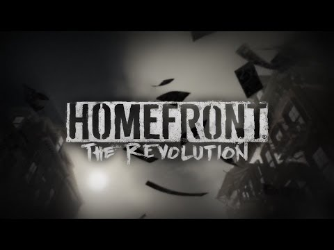 Homefront: The Revolution | ТРЕЙЛЕР