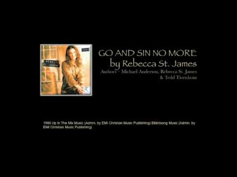 Go And Sin No More - Rebecca St. James