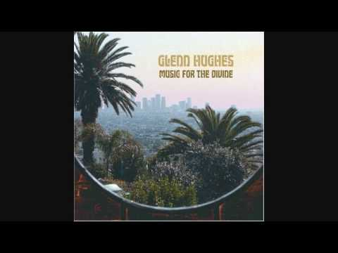 Glenn Hughes - You got soul