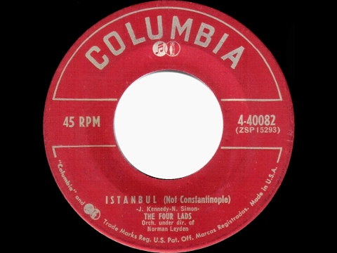 1953 HITS ARCHIVE: Istanbul (Not Constantinople) - Four Lads