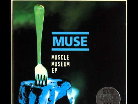 Muse (Muscle Museum EP) - Unintended