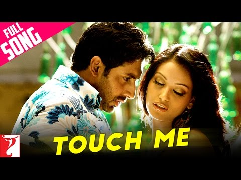 Touch Me - Full Song - Dhoom:2