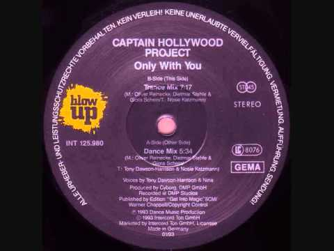 Captain Hollywood Project - Only With You (Dance Mix) 5:34