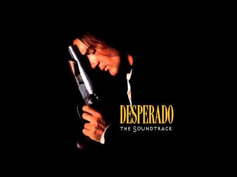 Desperado OST - Cancion Del Mariachi (Morena De Mi Corazon)- Los Lobos with Antonio Banderas