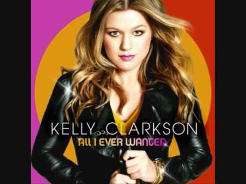 Kelly Clarkson- All I Ever Wanted(Full Album)