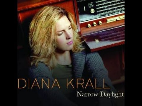 Diana Krall / Дайана Кролл - Narrow Daylight