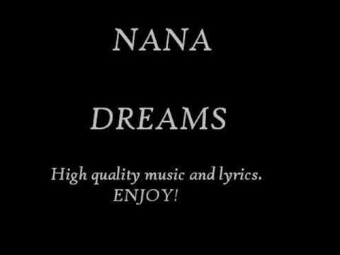 NANA - Dreams (with lyrics)