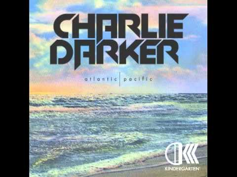 CHARLIE DARKER w/ LOVE THY BROTHER - PACIFIC (PREVIEW)
