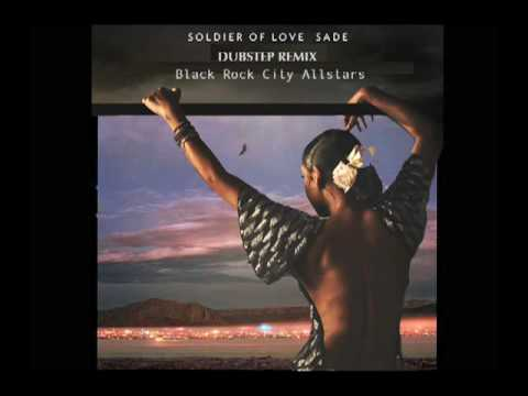 Soldier of Love - Sade (BRCA Dubstep Remix)