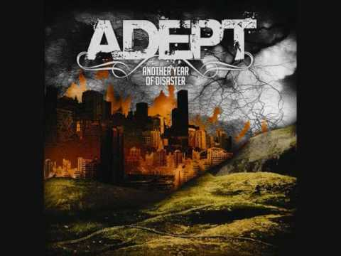 Adept - the ballad of planet earth