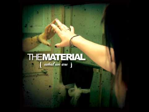 The Material - I'm Alive