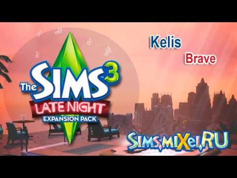 Kelis - Brave - Soundtrack The Sims 3 Late Night