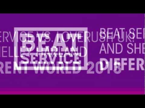 Beat Service vs Loverush UK! Shelley Harland Different World 2013 Beat Service Extended ASOT598
