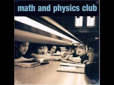 Math and Physics Club - You'll Miss Me