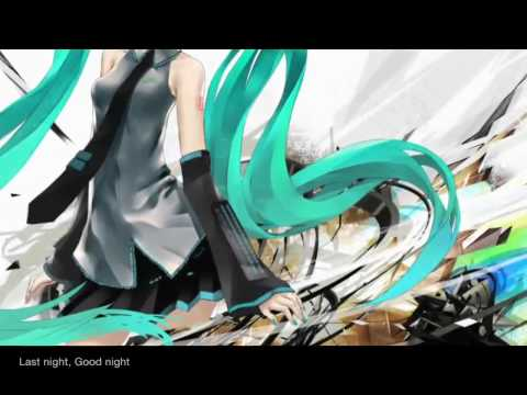 「初音ミク」 livetune feat  Hatsune Miku - Last Night, Good Night (HD)