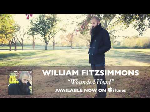 William Fitzsimmons - Wounded Head [Audio]