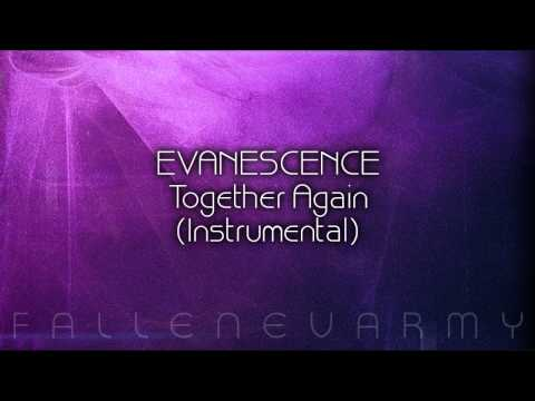 Evanescence - Together Again (Instrumental)