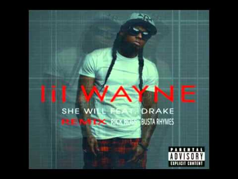 Lil Wayne - She Will Remix Feat. Drake, Rick Ross, & Busta Rhymes