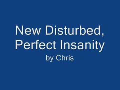 New Disturbed- Perfect Insanity Demo