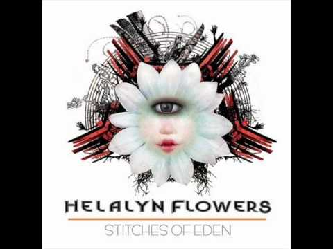 Helalyn Flowers - Crystal Bullet (Album Stitches of Eden 2009)