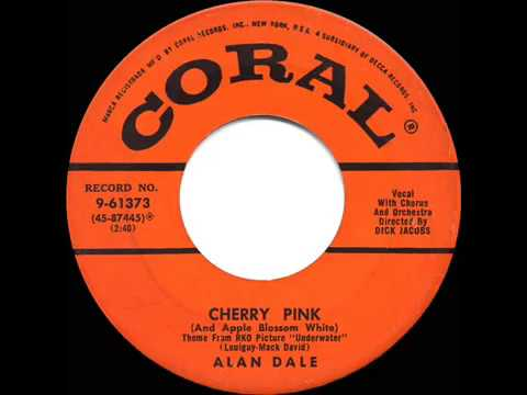 1955 HITS ARCHIVE: Cherry Pink And Apple Blossom White - Alan Dale